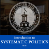 Introduction to Systematic Politics (Block 1) | ATASCADERO, CA - LIVE | October 19th, 2021